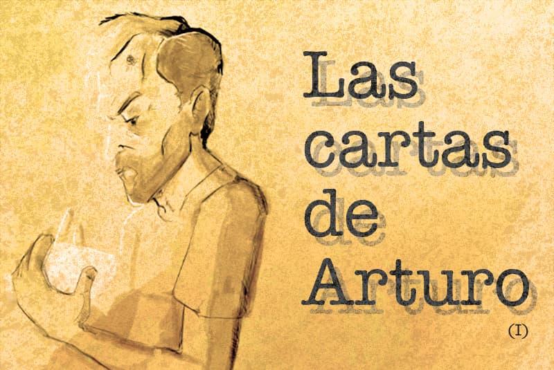 Las cartas de Arturo (I) · «Un final para su final» · Ibai Fernández
